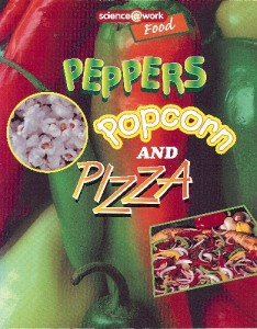Peppers, Popcorn and Pizza